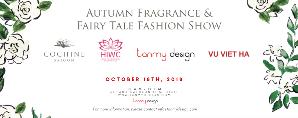 Autumn Fragrance & Fairy Tale Fashion Show @ Tan My Design