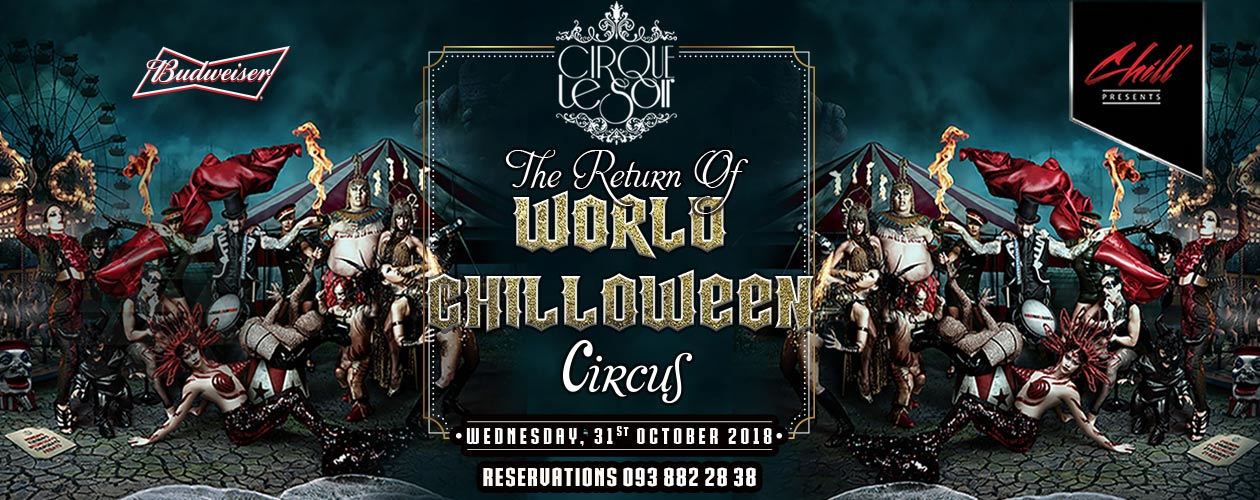The Return of WORLD CHILLOWEEN Circus @ Chill Skybar