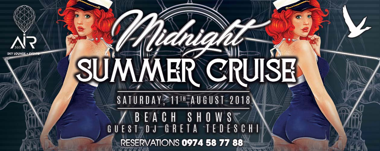 Midnight Summer Cruise @ Air 360 Sky Lounge