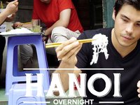 24 hours of food, fun and nightlife in Hanoi (Overnight City Guide)